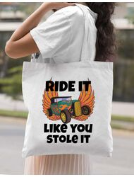 Sacosa din panza Ride it like you stole it Alb