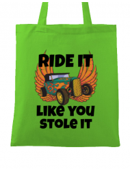 Sacosa din panza Ride it like you stole it Verde mar