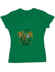 Tricou ADLER dama If you are rich Verde mediu