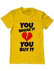 Tricou ADLER barbat You break it , you buy it Galben