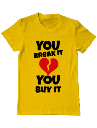 Tricou ADLER barbat You break it , you buy it Galben