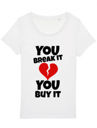 Tricou STANLEY STELLA dama You break it , you buy it Alb