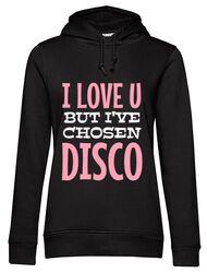 Hoodie dama cu gluga I've chosen disco Negru
