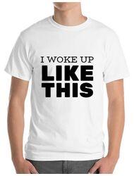 Tricou ADLER barbat I woke up like this Alb