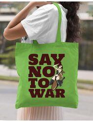 Sacosa din panza Say no to war Verde mar