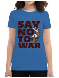 Tricou ADLER dama Say no to war Albastru azuriu