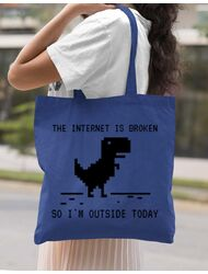 Sacosa din panza The internet is broken Albastru regal