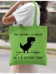 Sacosa din panza The internet is broken Verde mar