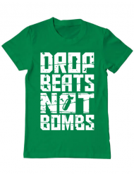Tricou ADLER barbat Drop beats, not bombs Verde mediu