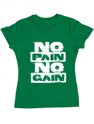 Tricou ADLER dama No pain, no gain Verde mediu