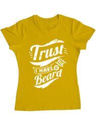 Tricou ADLER dama Trust me, I have a beard Galben
