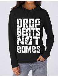 Hoodie dama cu gluga Drop beats, not bombs Negru