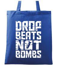 Sacosa din panza Drop beats, not bombs Albastru regal