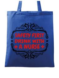 Sacosa din panza Safety first drink with a nurse Albastru regal