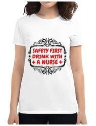 Tricou ADLER dama Safety first drink with a nurse Alb