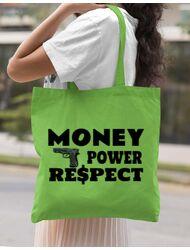 Sacosa din panza Money, power,respect Verde mar