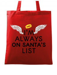 Sacosa din panza Always on santa's list Rosu