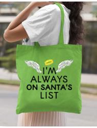 Sacosa din panza Always on santa's list Verde mar