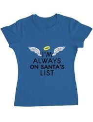 Tricou ADLER dama Always on santa's list Albastru azuriu