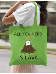 Sacosa din panza All you need is lava Verde mar