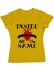 Tricou ADLER dama Inside we're all the same Galben