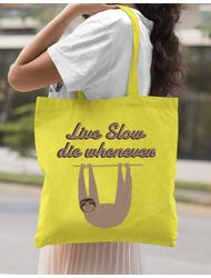 Sacosa din panza Live slow, die whenever Galben