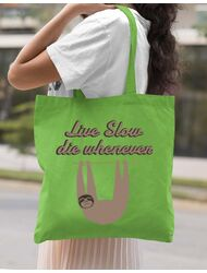 Sacosa din panza Live slow, die whenever Verde mar
