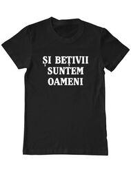 Tricou personalizat barbat Si Betivii Suntem Oameni Negru