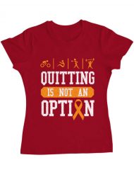 Tricou ADLER dama Quitting is not an option Rosu