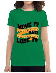 Tricou ADLER dama Move it and lose it Verde mediu