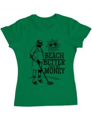 Tricou ADLER dama Beach better have my money Verde mediu