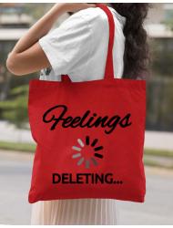 Sacosa din panza Deleting feelings Rosu
