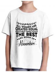 Tricou ADLER copil The best women are born in November Alb
