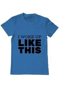 Tricou ADLER dama I woke up like this Albastru azuriu