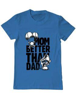 Tricou ADLER barbat Mom better than dad Albastru azuriu