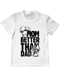 Tricou ADLER copil Mom better than dad Alb