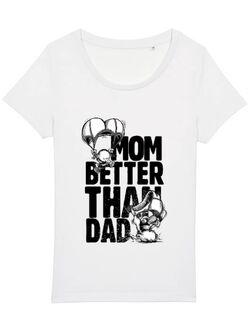 Tricou STANLEY STELLA dama Mom better than dad Alb