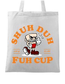 Sacosa din panza Shut the fuh cup Alb