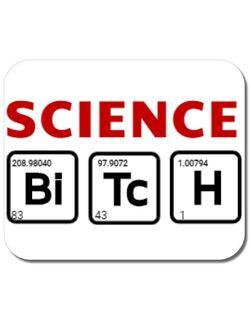 Mousepad personalizat Science Bitch Alb