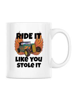 Cana personalizata Ride it like you stole it Alb