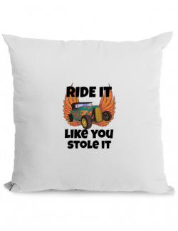 Perna personalizata Ride it like you stole it Alb