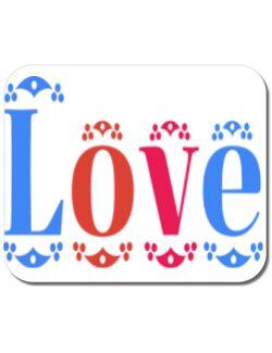 Mousepad personalizat Love Alb
