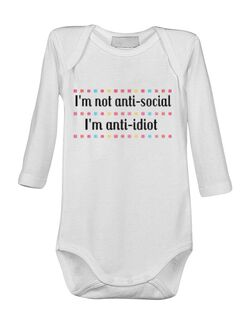 Baby body I\'m not anti-social, I\'m anti-idiot Alb