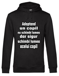 Hanorac barbat cu gluga Adoptand un copil nu schimbi lumea, dar, sigur schimbi lumea acelui copil Negru