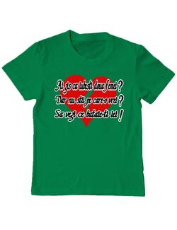 Tricou ADLER copil Ai zis ca iubesti doua femei Verde mediu