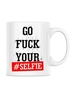 Cana personalizata Go fuck your selfie Alb