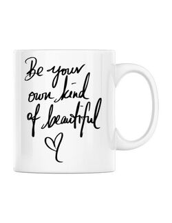 Cana personalizata Be your own kind of beautiful Alb
