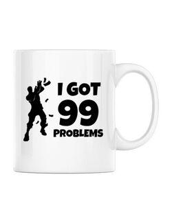 Cana personalizata I got 99 problems Fortnite Alb