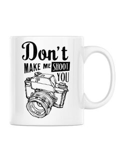 Cana personalizata Dont make me shoot you Alb