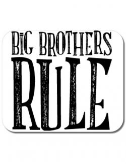 Mousepad personalizat Big brothers rule Alb